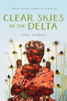 Clear Skies in the Delta: The Sequel Cover Image