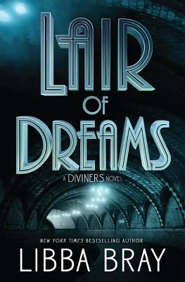 Lair of Dreams: A Diviners Novel (The Diviners #2) Cover Image