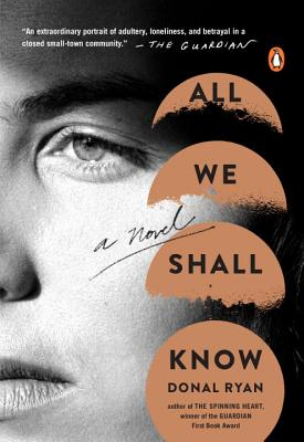 All We Shall Know: A Novel Cover Image