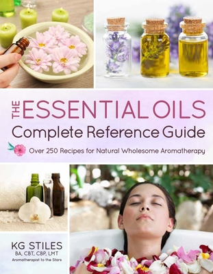 The Essential Oils Complete Reference Guide Cover