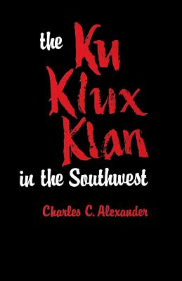 The Ku Klux Klan in the Southwest Cover Image