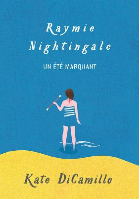 Raymie Nightingale: Un ?t? Marquant Cover Image