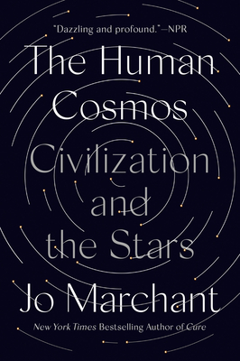 The Human Cosmos: Civilization and the Stars Cover Image