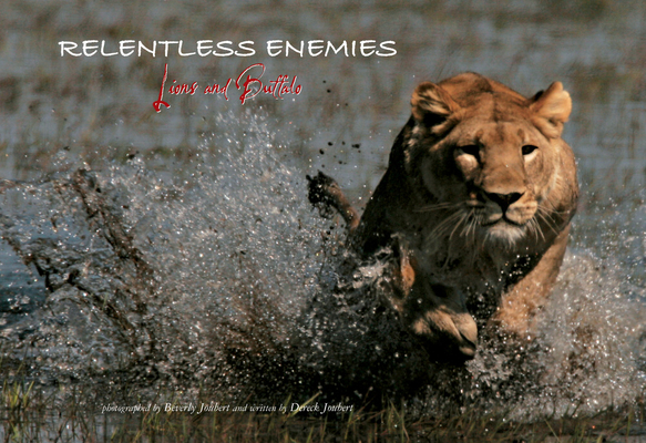 Relentless Enemies: Lions and Buffalo Cover Image