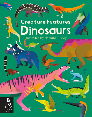 Creature Features: Dinosaurs Cover Image