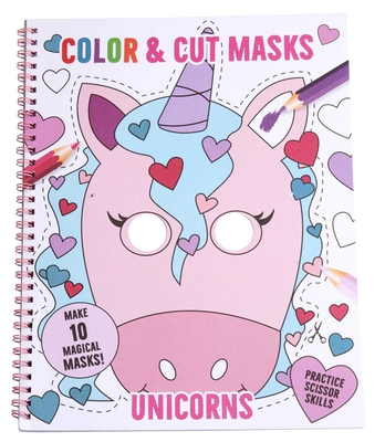 Color & Cut Masks: Unicorns: (Origami For Kids, Art books for kids 4 - 8, Boys and Girls Coloring, Creativity and Fine Motor Skills) (iSeek) Cover Image