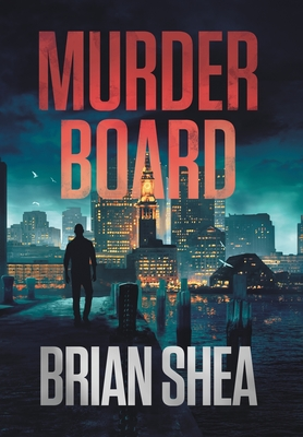 Murder Board: A Boston Crime Thriller Cover Image