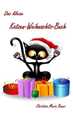 Das Kleine Katzen-Weihnachts-Buch Cover Image