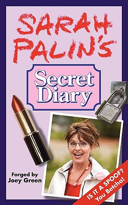 Sarah Palin's Secret Diary Cover