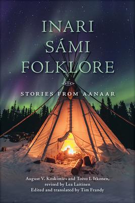 Inari Sámi Folklore: Stories from Aanaar Cover Image