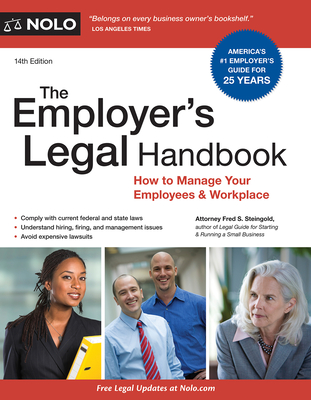 The Employer's Legal Handbook: How to Manage Your Employees & Workplace Cover Image