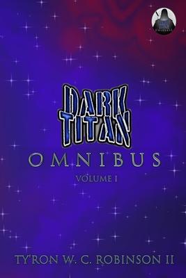 Dark Titan Omnibus: Volume 1 Cover Image