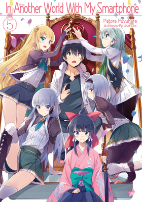 In Another World with My Smartphone: Volume 5 Cover Image