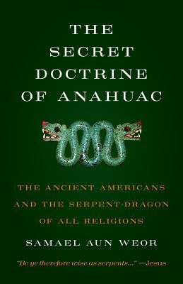 Cover for Secret Doctrine of Anahuac