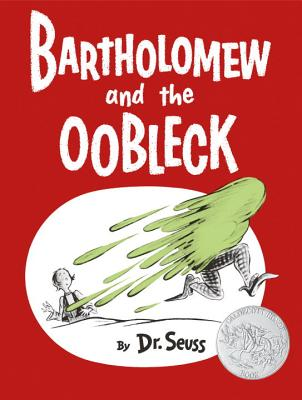 Bartholomew and the Oobleck Cover