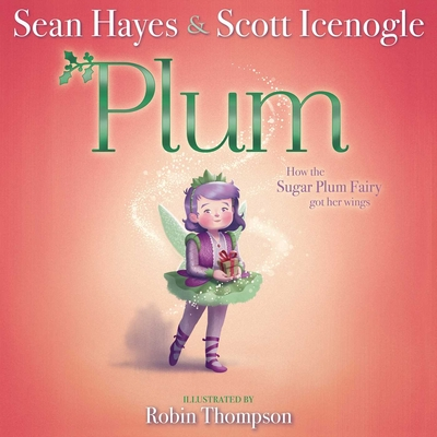 Plum by Sean Hayes & Scott Icenogle
