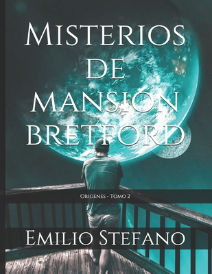 Misterios de Mansion Bretford: Origenes - Tomo 2 Cover Image