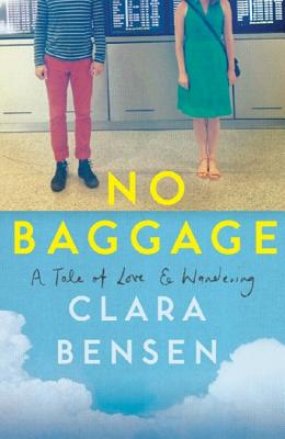 No Baggage: A Tale of Love and Wandering Cover Image