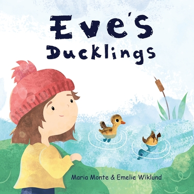 Eve's Ducklings Cover Image