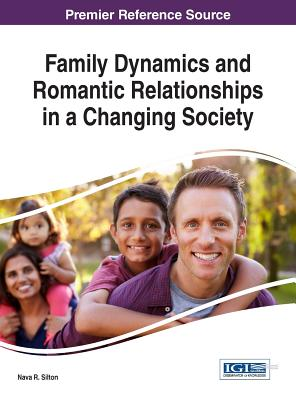 Family Dynamics and Romantic Relationships in a Changing Society Cover Image