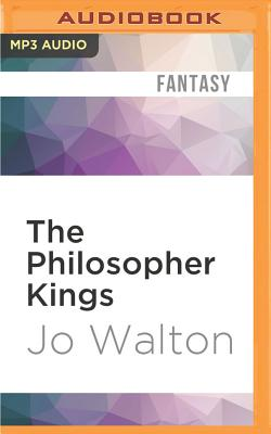 Cover for The Philosopher Kings (Thessaly #2)