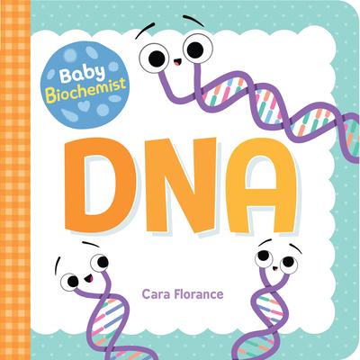 Baby Biochemist: DNA (Baby University) Cover Image