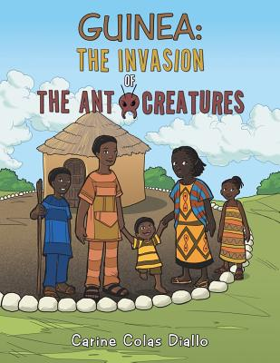 Guinea: The Invasion of the Ant Creatures Cover Image