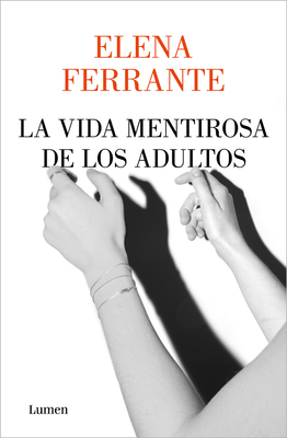 La vida mentirosa de los adultos / The Lying Life of Adults cover