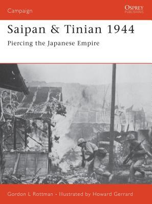 Saipan & Tinian 1944: Piercing the Japanese Empire Cover Image