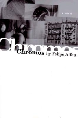 Cover for Chromos (American Literature (Dalkey Archive))