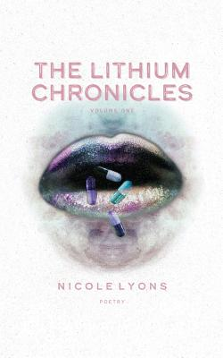 The Lithium Chronicles: Volume One Cover Image