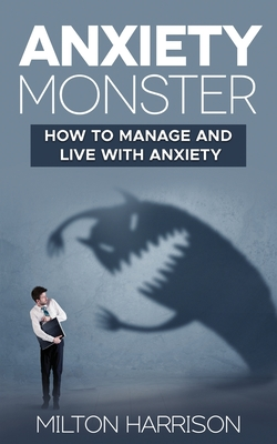 Anxiety Monster Cover Image