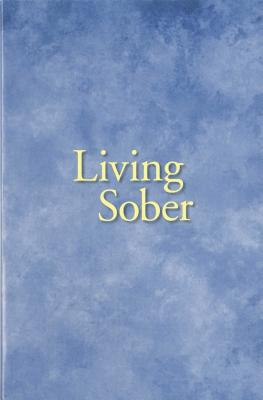 Living Sober Trade Edition Cover Image
