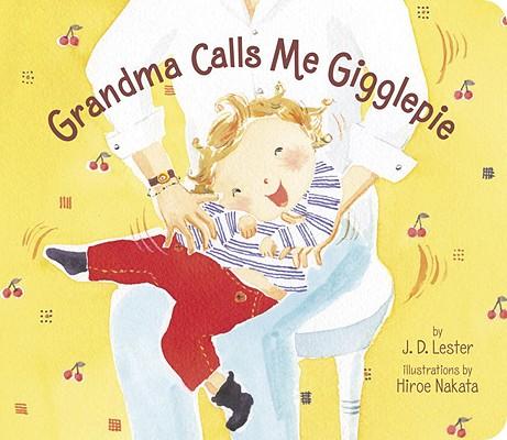 Grandma Calls Me Gigglepie Cover Image