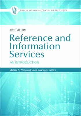 Reference and Information Services: An Introduction (Library and Information Science Text) Cover Image