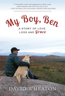 My Boy, Ben: A Story of Love, Loss and Grace Cover Image