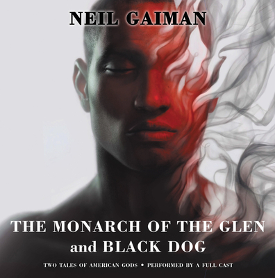 The Monarch of the Glen and Black Dog Vinyl Edition + MP3: Two Tales of American Gods