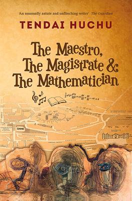The Maestro, the Magistrate and the Mathematician Cover Image