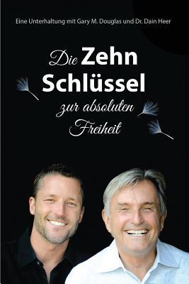 Die Zehn Schlüssel zur absoluten Freiheit - The Ten Keys German Cover Image