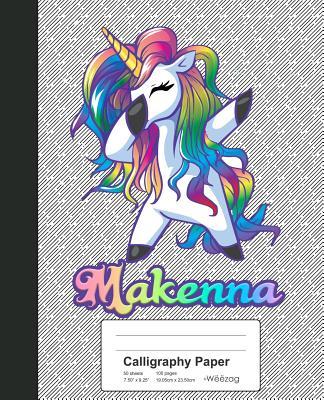 Calligraphy Paper: MAKENNA Unicorn Rainbow Notebook Cover Image