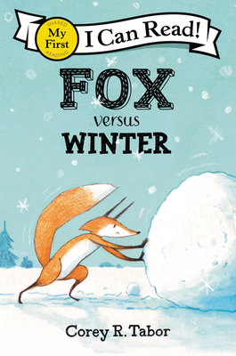 Fox versus Winter (My First I Can Read) Cover Image