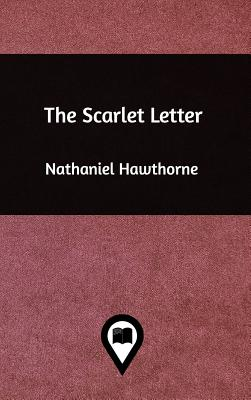 The Scarlet Letter Hardcover