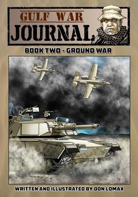 Gulf War Journal - Book Two: Ground War Cover Image