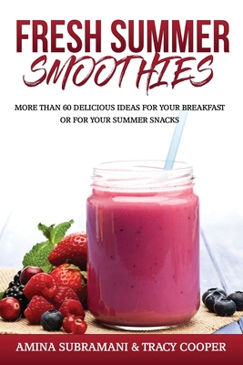 Fresh Summer Smoothies Cover Image
