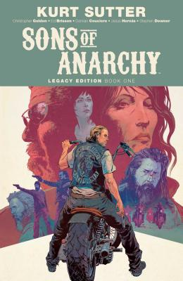 Sons of Anarchy Legacy Edition Book One  Cover Image