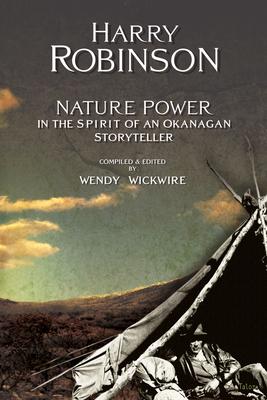 Nature Power: In the Spirit of an Okanagan Storyteller Cover Image