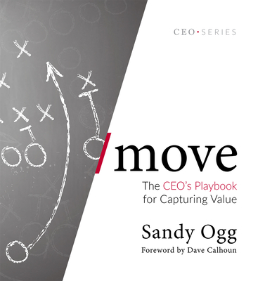 Move: The Ceo's Playbook for Capturing Value Cover Image