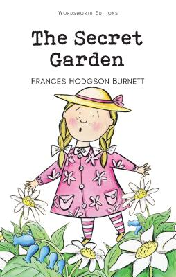 Secret Garden (Wordsworth Classics) Cover Image