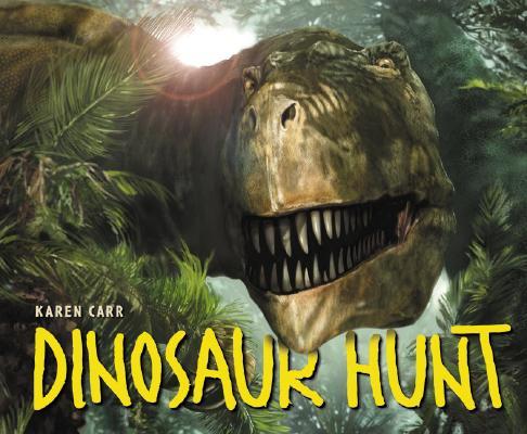 Dinosaur Hunt: Texas-115 Million Years Ago Cover Image