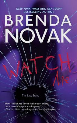 Cover for Watch Me (Last Stand #3)